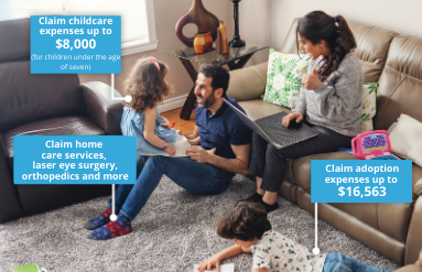 Claim childcare expenses up to $8,000 (for children under the age of seven)