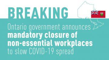 Mandatory Closure of Non-Essential Workplaces in Ontario